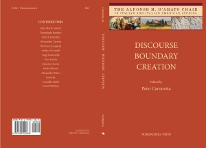 Discourse Boundary Creation: Studies in Honor of Paolo Valesio, edited by Peter Carravetta, Bordighera Press, 2013.