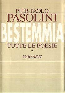 Bestemmia di P. P. Pasolini